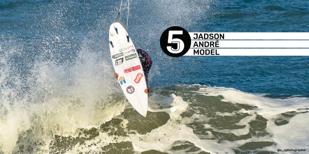 "JADSON ANDRÉ ""JADDYSFLIP"" J5"