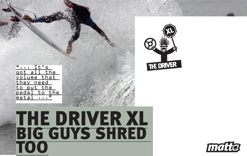 THE DRIVER MATTA SURFBOARDS