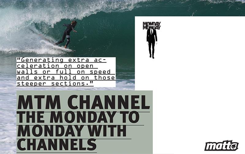 MTM CHANNEL MATTA SURFBOARDS